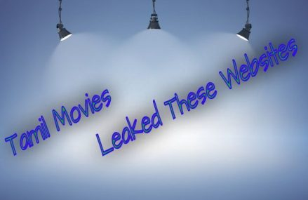Latest Tamil Movies Leaked These Websites
