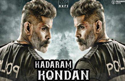 Kadaram Kondan Full Movie Download, Song, And Lyrics